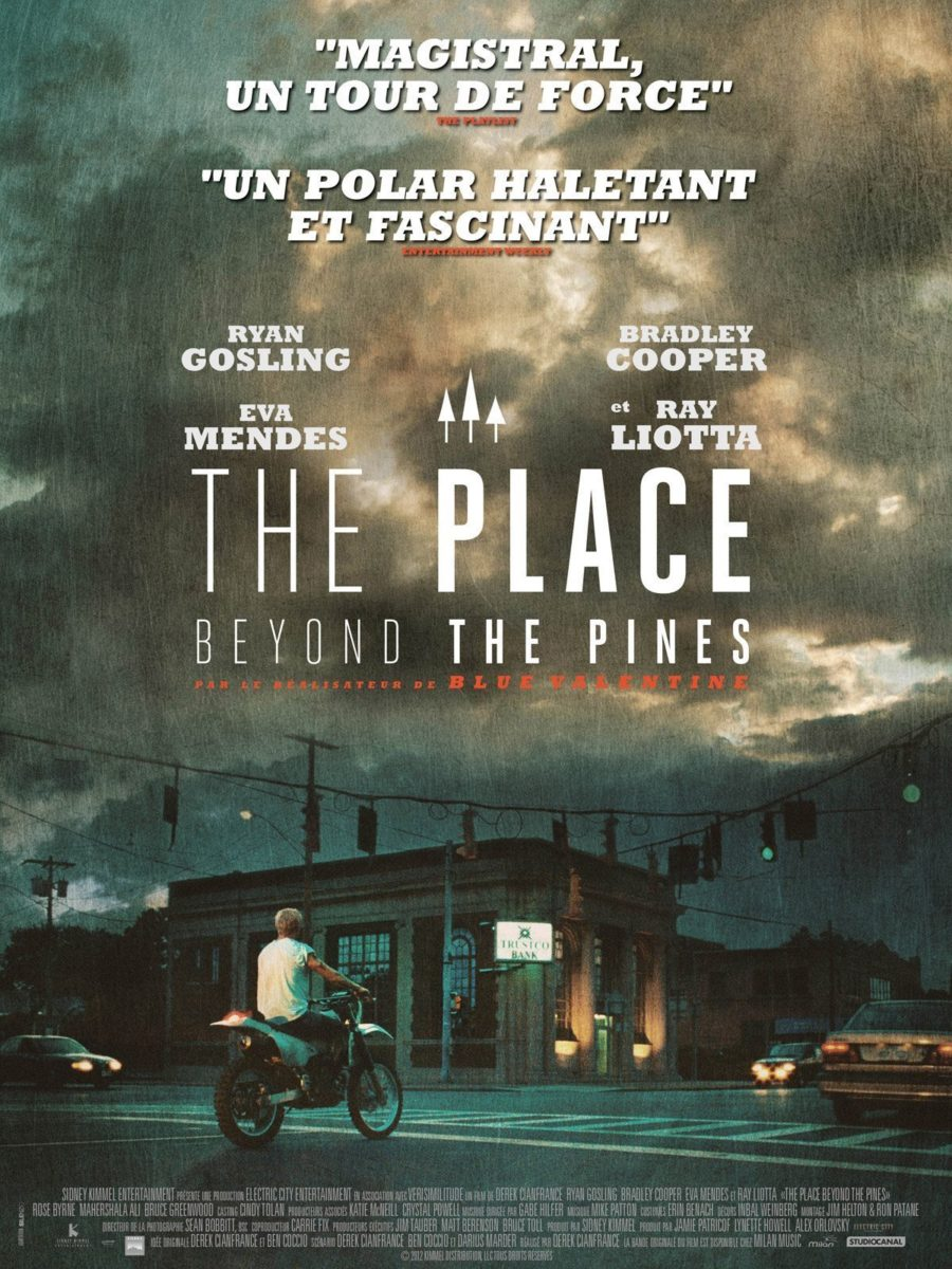Affiche teaser du film The Place Beyond the Pines de Derek Cianfrance avec Ryan Gosling