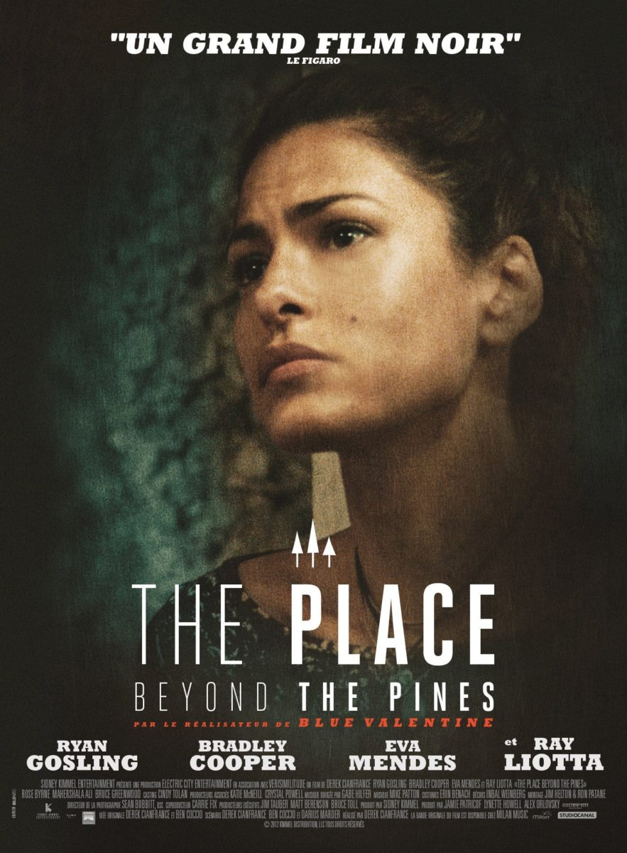 Poster du film The Place Beyond the Pines de Derek Cianfrance avec Eva Mendes