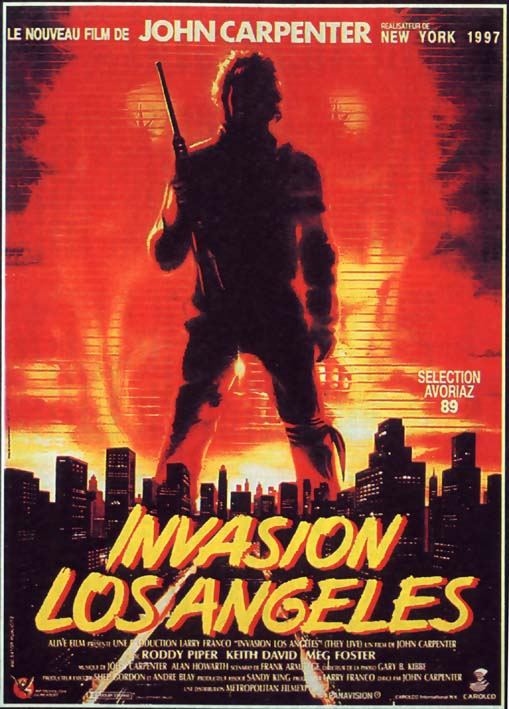 Affiche française du film Invasion Los Angeles réalisé par John Carpenter avec Roddy Piper, Keith David, Meg Foster