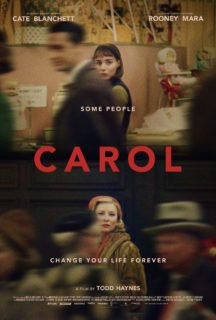 "Poster de Carol avec la tagline ""Some people change your life forever"""