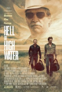 Poster du film Comancheria (Hell or High Water en VO) réalisé par David Mackenzie avec Jeff Bridges, Ben Foster et Chris Pine