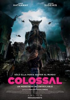 Poster mexicain du film Colossal avec Anne Hathaway