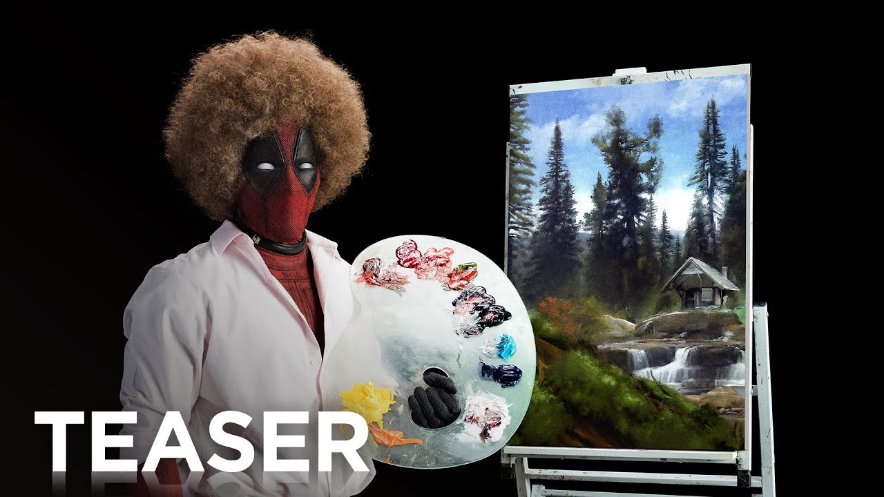 Photo de la bande-annonce du film Deadpool 2 parodiant Bob Ross