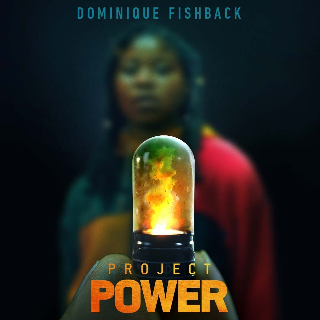 Poster du film Project Power avec Dominique Fishback